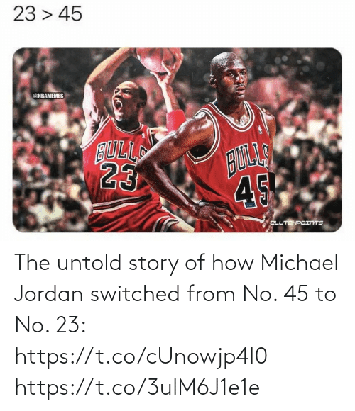 story: The untold story of how Michael Jordan switched from No. 45 to No. 23: https://t.co/cUnowjp4I0 https://t.co/3ulM6J1e1e