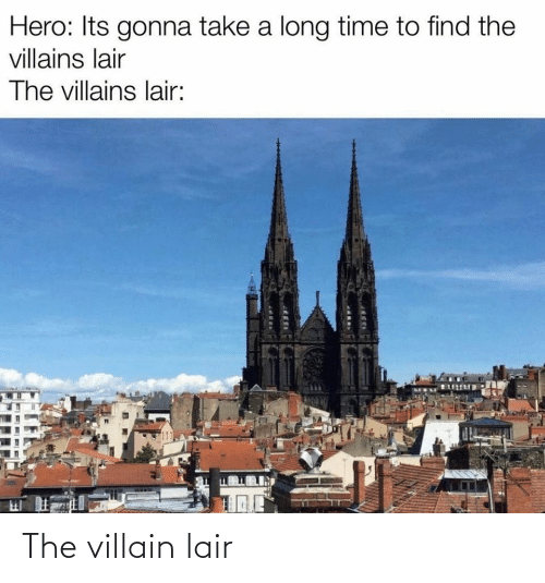 Villain: The villain lair