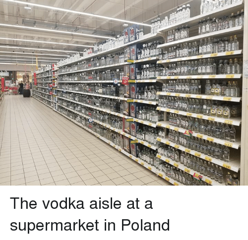Vodka, Poland, and Supermarket: The vodka aisle at a supermarket in Poland