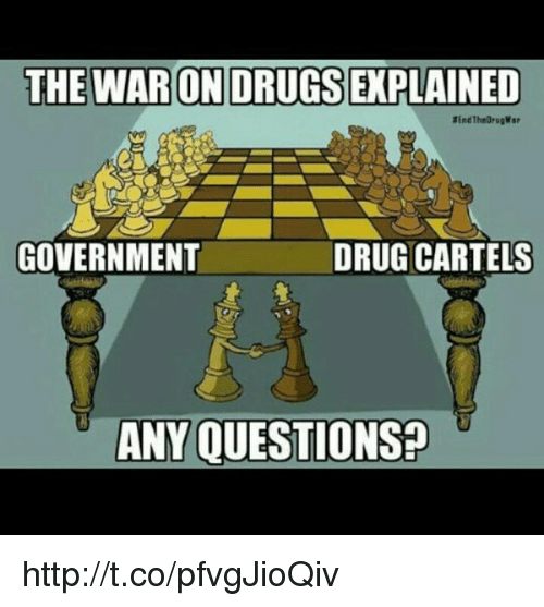 drug cartel: THE WARONDRUGSEXPLAINED  DRUG CARTELS  GOVERNMENT  ANY QUESTIONS? http://t.co/pfvgJioQiv