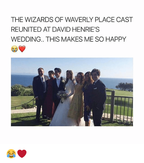 Memes, Wizards of Waverly Place, and Happy: THE WIZARDS OF WAVERLY PLACE CAST  REUNITED AT DAVID HENRIE'S  WEDDING.. THIS MAKES ME SO HAPPY 😂❤️