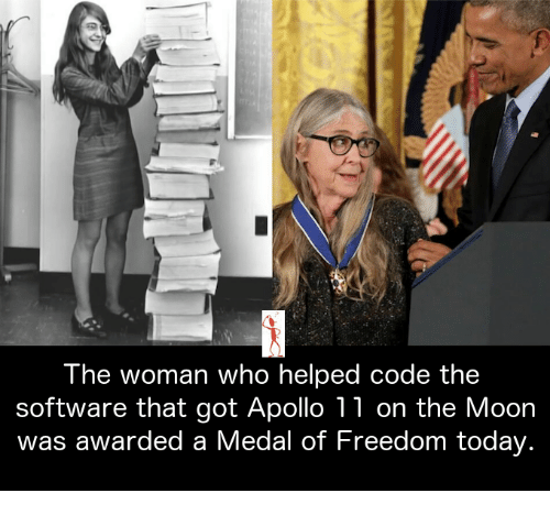 Medal Of Freedom: The woman who helped code the  software that got Apollo 11 on the Moon  was awarded a Medal of Freedom today.