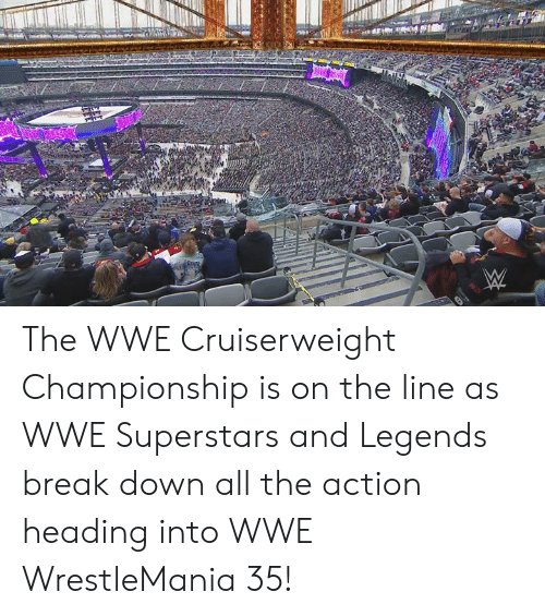 World Wrestling Entertainment, Wrestlemania, and Break: The WWE Cruiserweight Championship is on the line as WWE Superstars and Legends break down all the action heading into WWE WrestleMania 35!