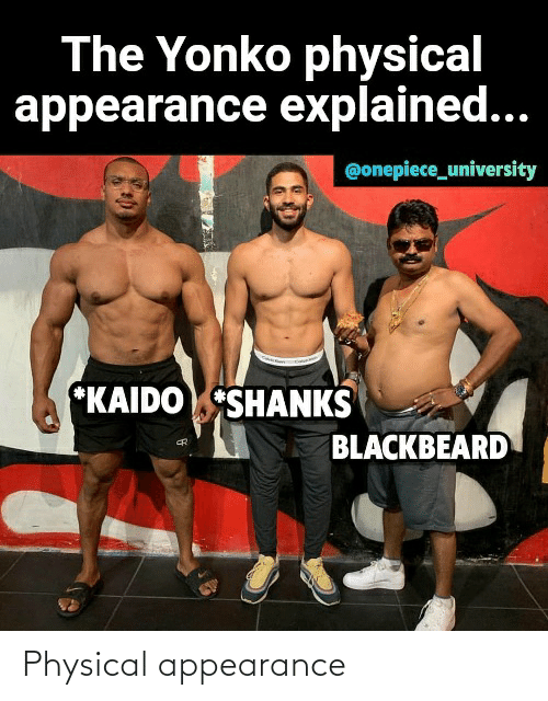 Onepiece: The Yonko physical  appearance explained...  @onepiece_university  *KAIDOSHANKS  BLACKBEARD Physical appearance