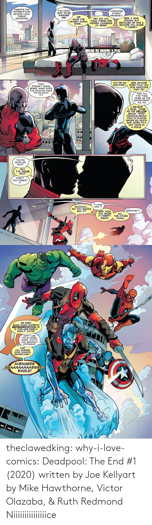 Kelly: theclawedking: why-i-love-comics:   Deadpool: The End #1 (2020) written by Joe Kellyart by Mike Hawthorne, Victor Olazaba, & Ruth Redmond    Niiiiiiiiiiiiiiice