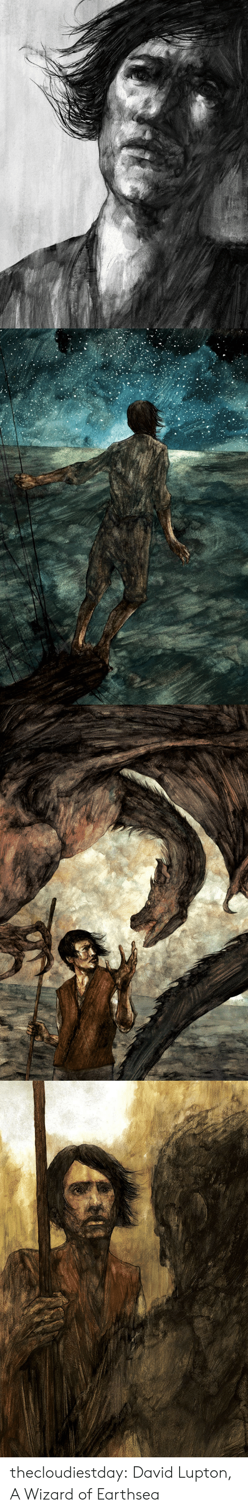 Tumblr, Blog, and Wizard: thecloudiestday: David Lupton, A Wizard of Earthsea