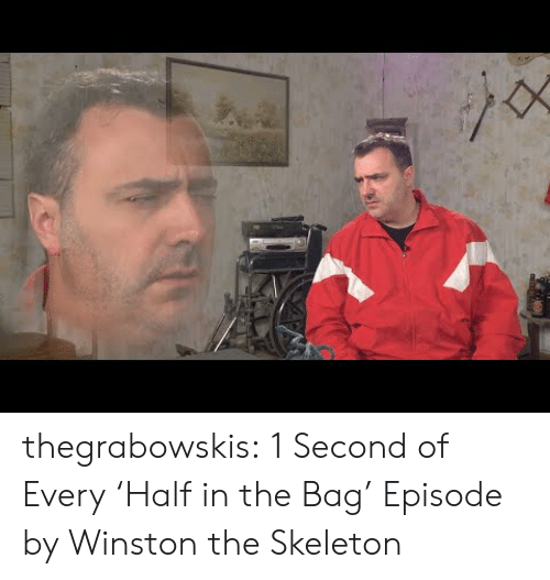 Tumblr, youtube.com, and Blog: thegrabowskis:  1 Second of Every 'Half in the Bag' Episode by Winston the Skeleton