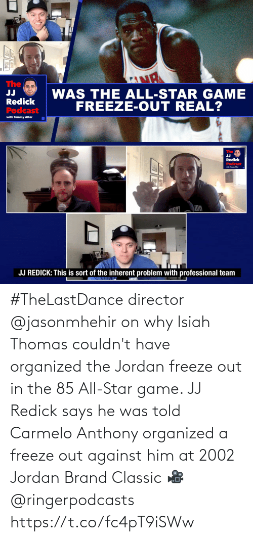 classic: #TheLastDance director @jasonmhehir on why Isiah Thomas couldn't have organized the Jordan freeze out in the 85 All-Star game.   JJ Redick says he was told Carmelo Anthony organized a freeze out against him at 2002 Jordan Brand Classic  🎥 @ringerpodcasts  https://t.co/fc4pT9iSWw