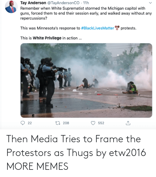 thugs: Then Media Tries to Frame the Protestors as Thugs by etw2016 MORE MEMES