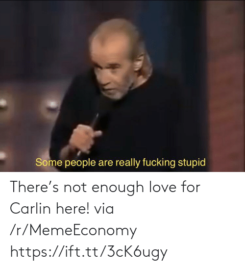 Love, Via, and For: There's not enough love for Carlin here! via /r/MemeEconomy https://ift.tt/3cK6ugy