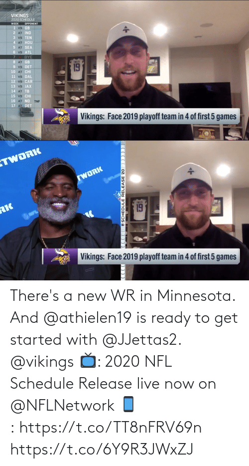 Vikings: There's a new WR in Minnesota.  And @athielen19 is ready to get started with @JJettas2. @vikings  📺: 2020 NFL Schedule Release live now on @NFLNetwork 📱: https://t.co/TT8nFRV69n https://t.co/6Y9R3JWxZJ