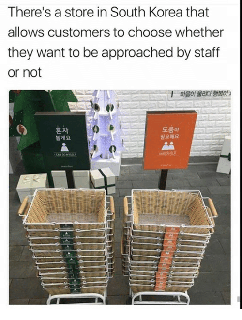 Humans of Tumblr, South Korea, and Korea: There's a store in South Korea that  allows customers to choose whether  they want to be approached by staff  or not  도움이  필요해요  볼게요  2 O