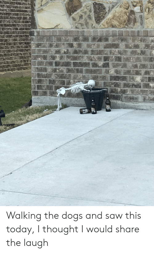 Dogs, Saw, and Today: THERS Walking the dogs and saw this today, I thought I would share the laugh