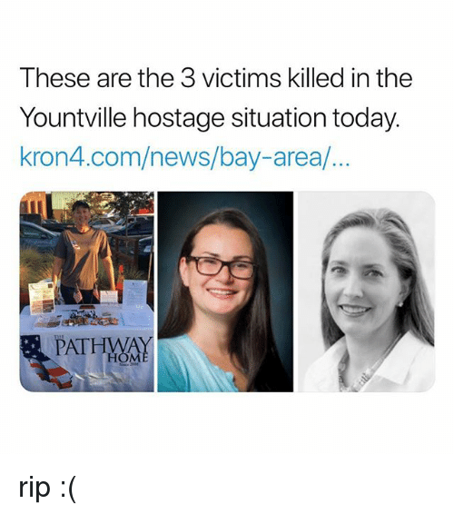 News, Today, and Bay Area: These are the 3 victims killed in the  Yountville hostage situation today.  kron4.com/news/bay-area/.  PATHMAY  HOM rip :(