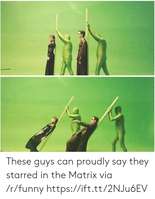 starred: These guys can proudly say they starred in the Matrix via /r/funny https://ift.tt/2NJu6EV