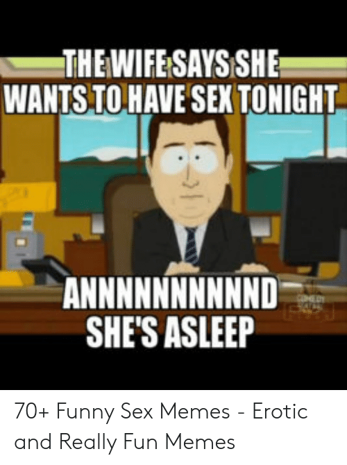 Want to have sex meme