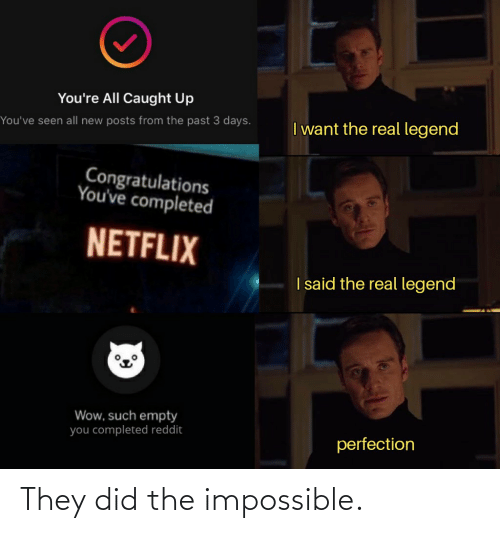 Dank Memes: They did the impossible.