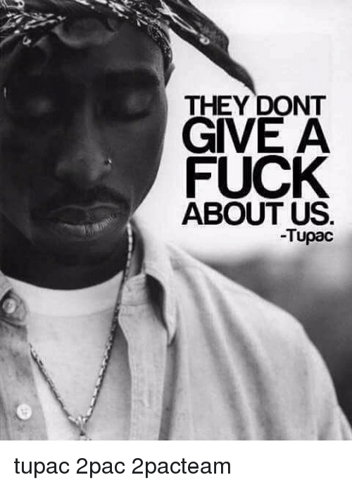 tupac-don-t-give-a-fuck