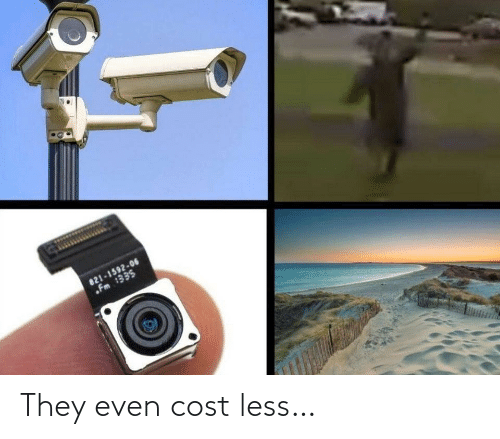 Cost: They even cost less…