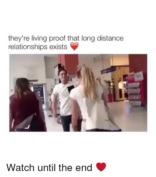 Memes, Relationships, and Watch: they're living proof that long distance  relationships exists Watch until the end ❤️