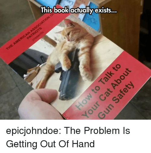 Tumblr, Blog, and Com: This bookactually exists... epicjohndoe:  The Problem Is Getting Out Of Hand