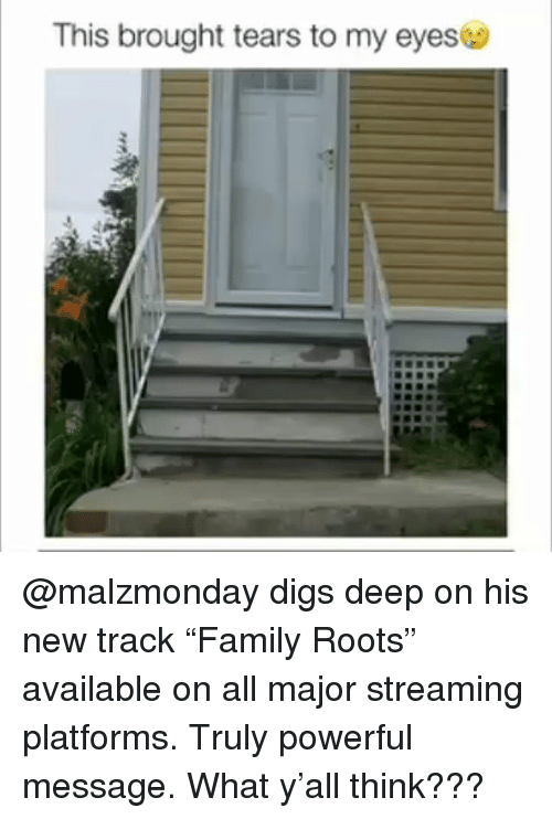 """Funny, Powerful, and Roots: This brought tears to my eyes @malzmonday digs deep on his new track """"Family Roots"""" available on all major streaming platforms. Truly powerful message. What y'all think???"""