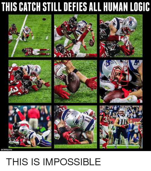 Memes, Cbssports, and 🤖: THIS CATCH STILL DEFIES ALLHUMANLOGIC  @CBssports THIS IS IMPOSSIBLE