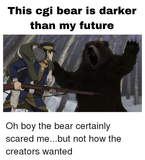 Anime, Future, and Bear: This cgi bear is darker  than my future