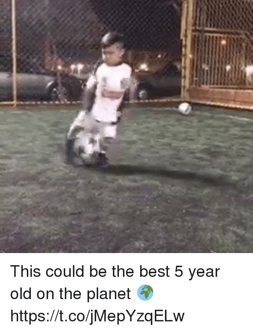 Soccer, Best, and Old: This could be the best 5 year old on the planet 🌍 https://t.co/jMepYzqELw