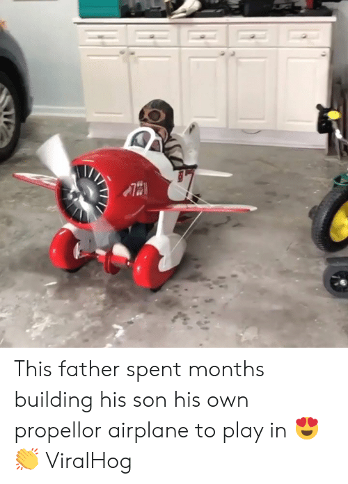 Airplane: This father spent months building his son his own propellor airplane to play in 😍👏   ViralHog