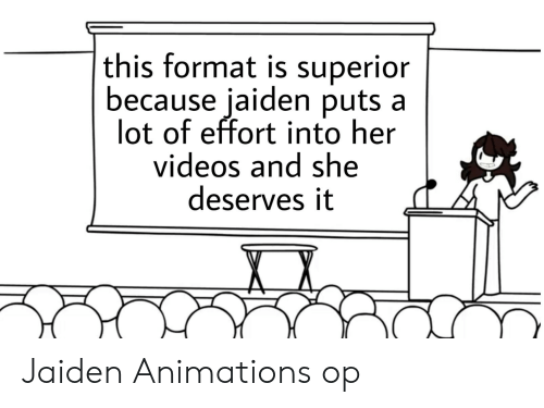 Reddit, Videos, and Superior: this format is superior  because jaiden puts a  lot of effort into her  videos and she  deserves it Jaiden Animations op