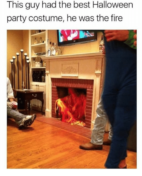 Dank, Fire, and Halloween: This guy had the best Halloween  party costume, he was the fire