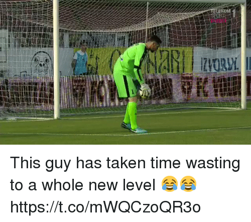 Soccer, Taken, and Time: This guy has taken time wasting to a whole new level 😂😂 https://t.co/mWQCzoQR3o