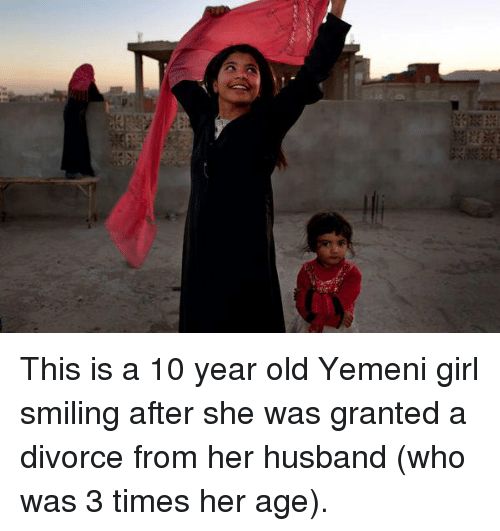 Memes, Divorce, and 🤖: This is a 10 year old Yemeni girl smiling after she was granted a divorce from her husband (who was 3 times her age).