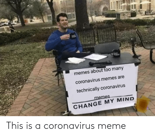 This Is A: This is a coronavirus meme