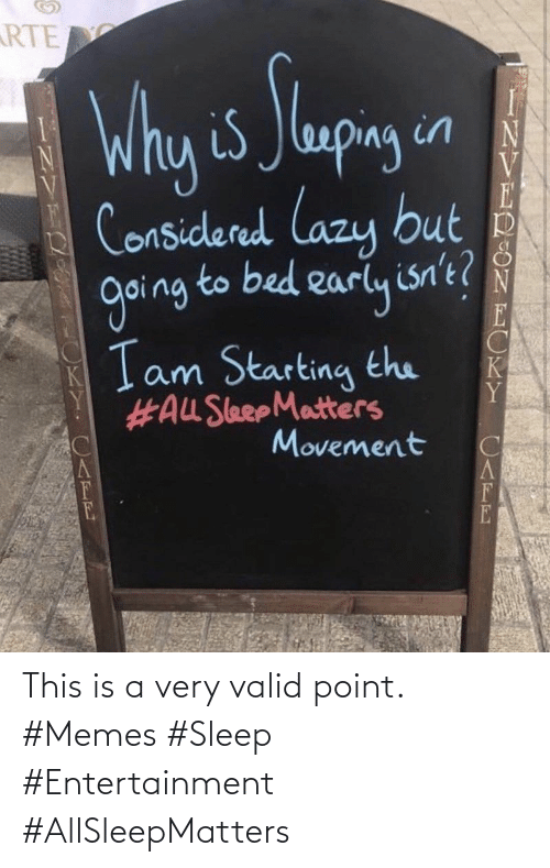 point: This is a very valid point. #Memes #Sleep #Entertainment #AllSleepMatters