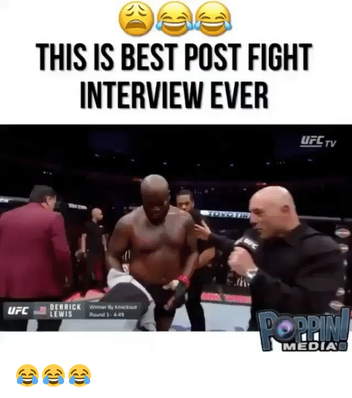 Memes, Best, and Fight: THIS IS BEST POST FIGHT  INTERVIEW EVER  UCL TV  DERRICK Wime By Knocknut  LEWIS Round 1-4.4  MEDIAD 😂😂😂