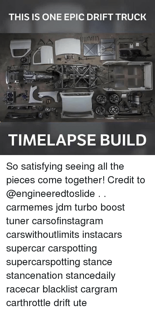 Epically: THIS IS ONE EPIC DRIFT TRUCK  TIMELAPSE BUILD So satisfying seeing all the pieces come together! Credit to @engineeredtoslide . . carmemes jdm turbo boost tuner carsofinstagram carswithoutlimits instacars supercar carspotting supercarspotting stance stancenation stancedaily racecar blacklist cargram carthrottle drift ute