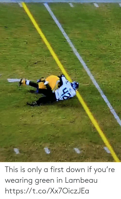 If You: This is only a first down if you're wearing green in Lambeau https://t.co/Xx7OiczJEa