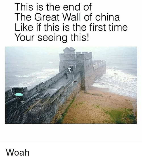 The End Of The Great Wall Of China: This is the end of  The Great Wall of china  Like if this is the first time  Your seeing this! Woah