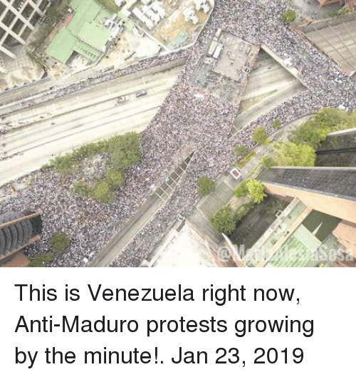 Venezuela, Anti, and Now: This is Venezuela right now, Anti-Maduro protests growing by the minute!. Jan 23, 2019