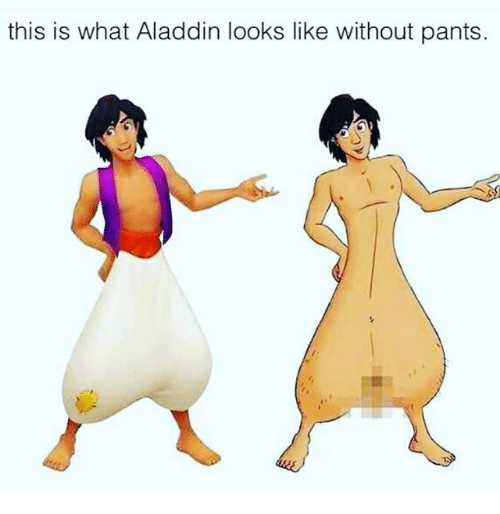 Pantsing: this is what Aladdin looks like without pants.
