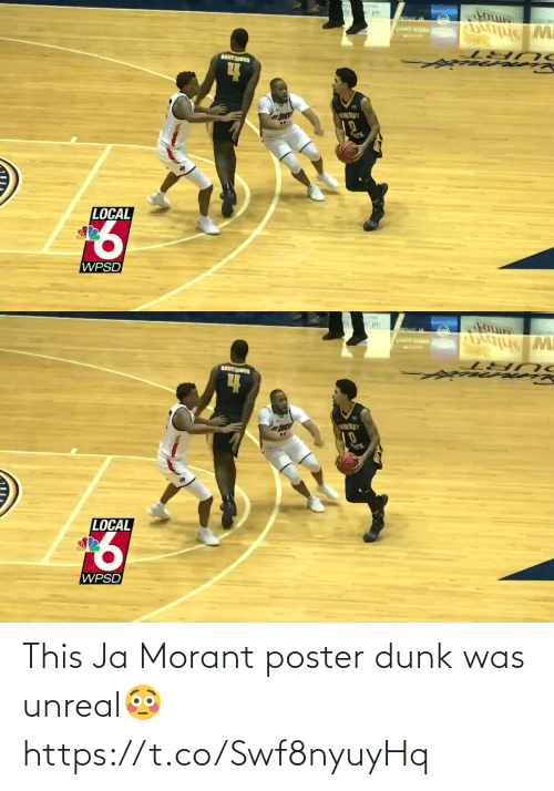 unreal: This Ja Morant poster dunk was unreal😳 https://t.co/Swf8nyuyHq