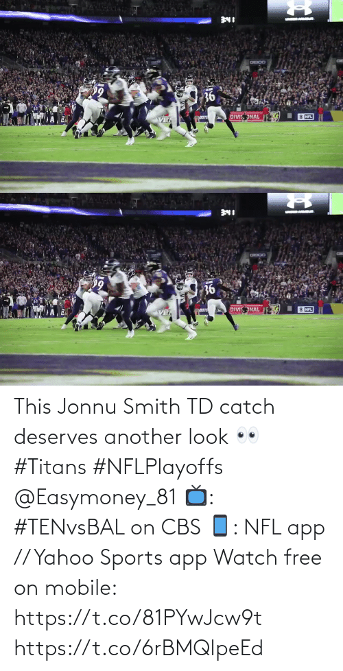 Free: This Jonnu Smith TD catch deserves another look 👀 #Titans #NFLPlayoffs @Easymoney_81  📺: #TENvsBAL on CBS 📱: NFL app // Yahoo Sports app Watch free on mobile: https://t.co/81PYwJcw9t https://t.co/6rBMQIpeEd