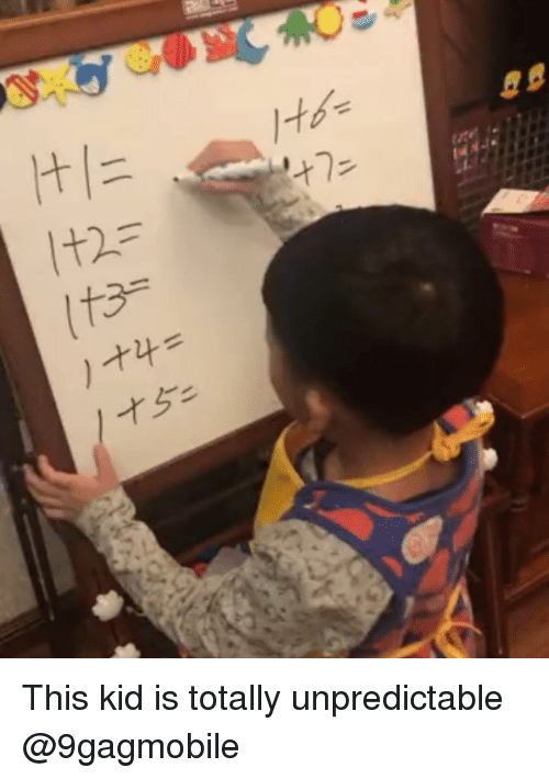 Memes, 🤖, and Kid: This kid is totally unpredictable @9gagmobile