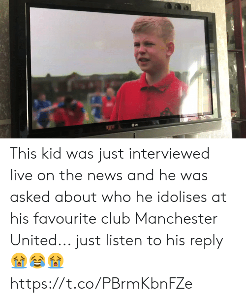 Club, News, and Soccer: This kid was just interviewed live on the news and he was asked about who he idolises at his favourite club Manchester United... just listen to his reply 😭😂😭 https://t.co/PBrmKbnFZe