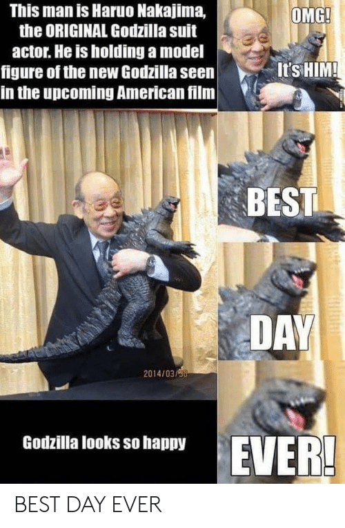 Godzilla, Omg, and American: This man is Haruo Nakajima,  the ORIGINAL Godzilla suit  OMG!  actor. He is holding a model  figure of the new Godzilla seen  in the upcoming American film  It's HIM!  BEST  DAY  2014/03/90  Godzilla looks so happy  EVER! BEST DAY EVER