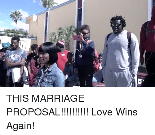Love, Marriage, and Proposal: THIS MARRIAGE PROPOSAL!!!!!!!!!! Love Wins Again!
