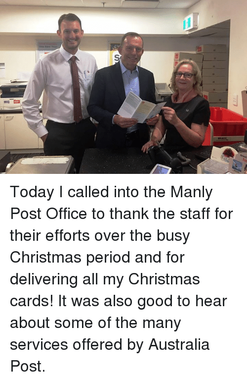 christmas cards: this New  S Today I called into the Manly Post Office to thank the staff for their efforts over the busy Christmas period and for delivering all my Christmas cards! It was also good to hear about some of the many services offered by Australia Post.