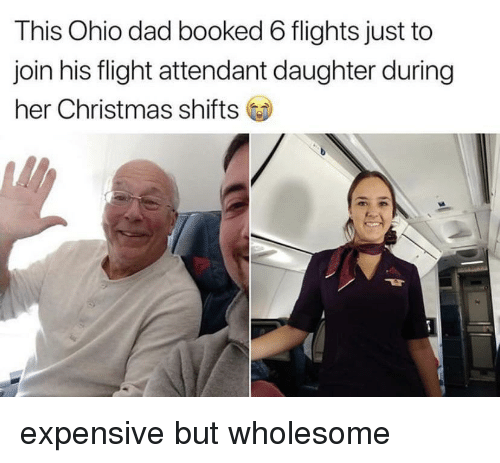 Christmas, Dad, and Flight: This Ohio dad booked 6 flights just to  join his flight attendant daughter during  her Christmas shifts expensive but wholesome